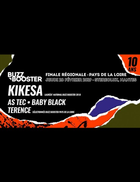SOIRÉE BUZZ BOOSTER • KIKESA + AS TEC + BABY BLACK + TERENCE Festival Hip Opsession