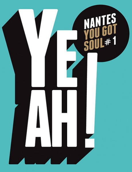 Yeah #1 Nantes you got soul